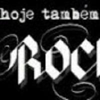 Hoje Também É Dia de Rock